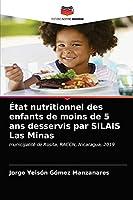 État nutritionnel des enfants de moins de 5 ans desservis par SILAIS Las Minas: municipalité de Rosita, RACCN, Nicaragua, 2019