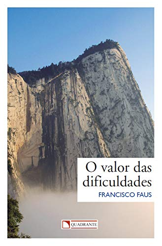 O valor das dificuldades