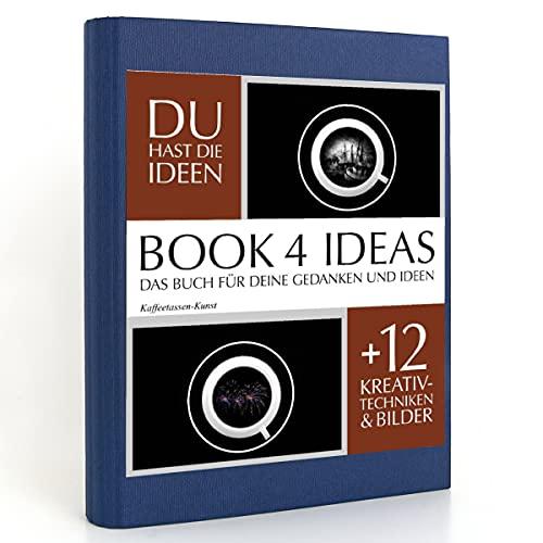 BOOK 4 IDEAS classic | Kaffeetassen-Kunst, Eintragbuch mit Bildern