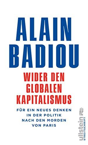 Wider den globalen Kapitalismus: Für ein neues Denken in der Politik nach den Morden von Paris