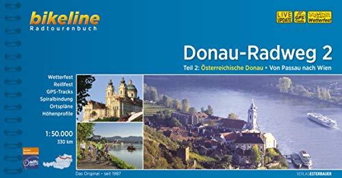 Donauradweg / Donau-Radweg 2: Teil 2: Österreichische Donau - Von Passau nach Wien, 330 km, 1:50.000, wetterfest/reißfest, GPS-Tracks Download, LiveUpdate
