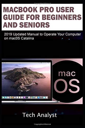 MacBook Pro User Guide for Beginners and Seniors