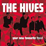 Songtexte von The Hives - Your New Favourite Band