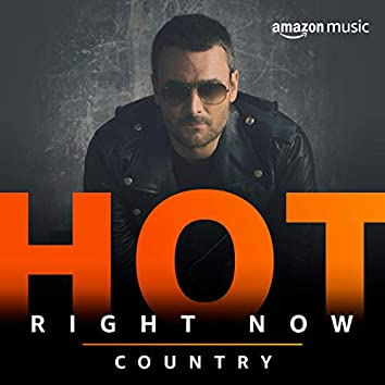 Hot Right Now Country