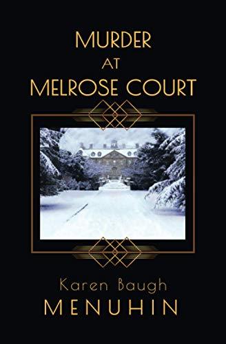 Murder at Melrose Court: A Country House Christmas Murder (Heathcliff Lennox)