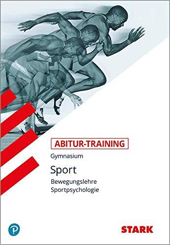 STARK Abitur-Training Sport - Bewegungslehre und Sportpsychologie