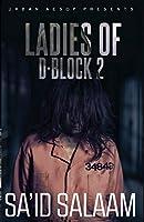 The Ladies of D-block 2