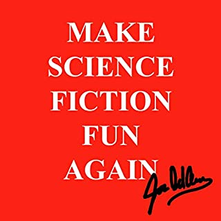 Make Science Fiction Fun Again audiobook cover art