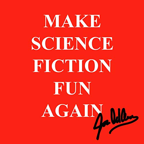 Make Science Fiction Fun Again audiobook cover art