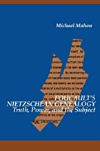 Foucault's Nietzschean Genealogy: Truth, Power, and the Subject (SUNY Series in Contemporary Continental Philosophy)