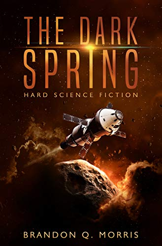 The Dark Spring: Hard Science Fiction (Solar System Series Book 6) (English Edition)