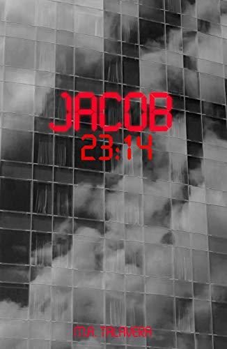 Jacob: 23:14