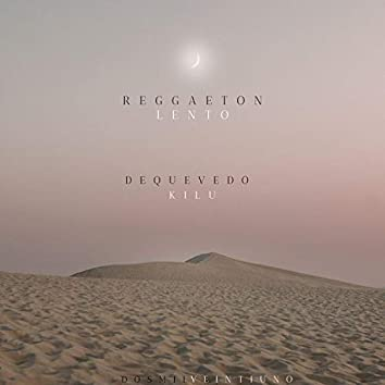 Reggaeton Lento (feat. Kilu)