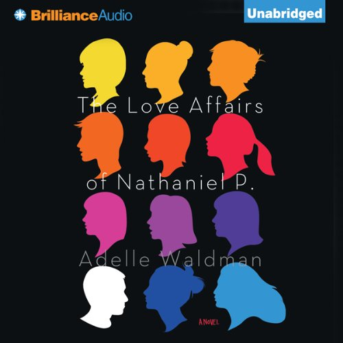 The Love Affairs of Nathaniel P. cover art