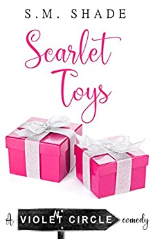 Scarlet Toys (Violent Circle Book 1) by [S.M. Shade]