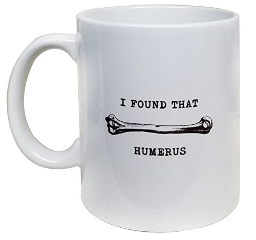 I Found That Humerus Mug