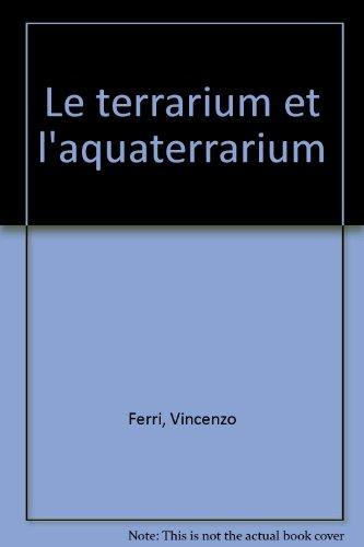 Le terrarium et l'aquaterrarium (Animaux)