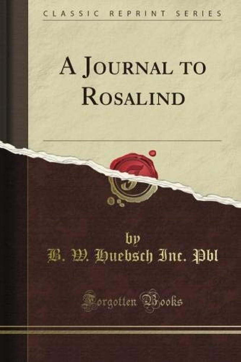 アトラスナイロン難破船A Journal to Rosalind (Classic Reprint)