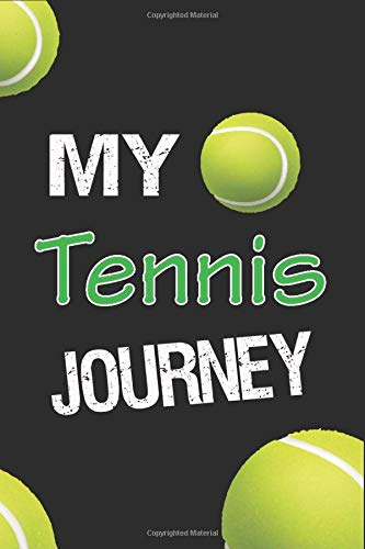 My Tennis Journey: Tennis Composition Notebook, Tennis journal book where you can add all your dailly sports activities, Goals and results as well as ... Wide Ruled Line Paper 120 Pages