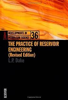 The Practice of Reservoir Engineering
