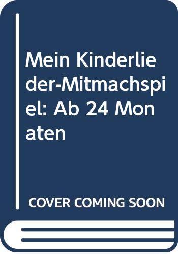 Mein Kinderlieder-Mitmachspiel: Ab 24 Monaten (ministeps Spiele)