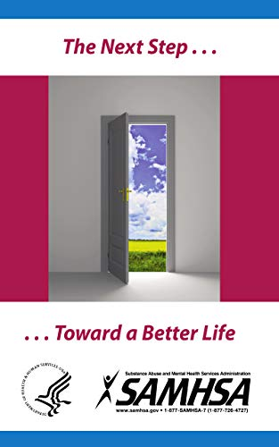 The Next Step . . . . . . Toward a Better Life (English Edition)