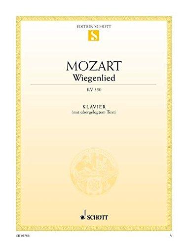 Wiegenlied: KV 350. Klavier (mit Text). (Edition Schott Einzelausgabe)