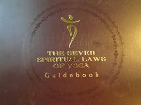 The Seven Spiritual Laws of Yoga Guidebook