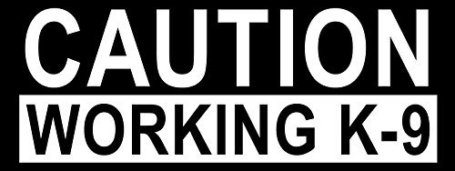 GHaynes Distributing CAUTION WORKING K-9 Sticker Decal(dog love police service canine) 3 x 8 inch