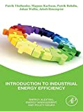Introduction to Industrial Energy Efficiency: Energy Auditing, Energy Management, and Policy Issues (English Edition)