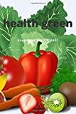 Healty green: Lined notebook