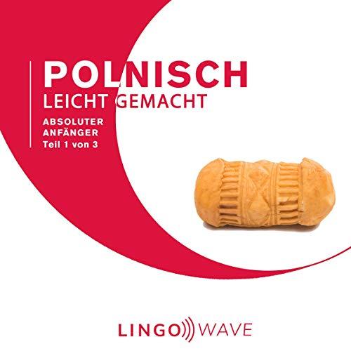 Polnisch Leicht Gemacht - Absoluter Anfänger - Teil 1 von 3 Titelbild