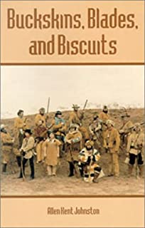 Buckskins, Blades & Biscuits: Text and Drawings
