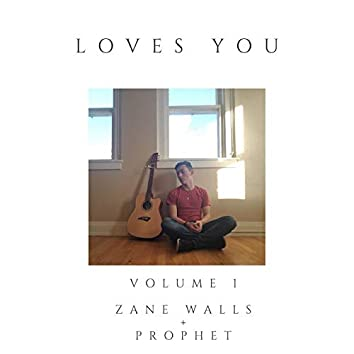 Loves You, Vol. 1
