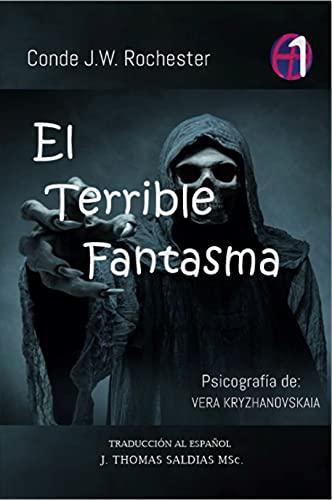 El Terrible Fantasma: Trilogía No. 1 (Spanish Edition)