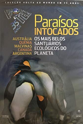 Globo Repórter 35 anos - Paraísos Intocados Austrália, Quênia, Malvinas, Canadá, Argentina