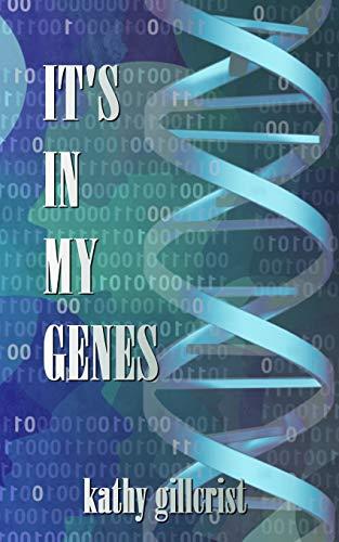 It's in my Genes