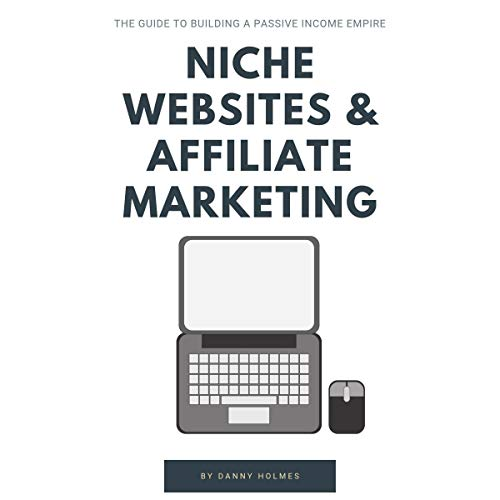 Niche Websites & Affiliate Marketing audiobook cover art