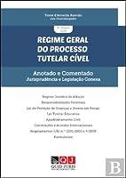 Regime Geral do Processo Tutelar Cível – Anotado e Comentado (Portuguese Edition)