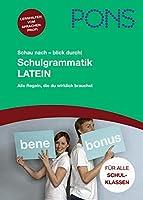 PONS Schau nach - blick durch! Schulgrammatik Latein: Alle wichtigen Regeln, die Du wirklich brauchst. 1.-4. Lernjahr