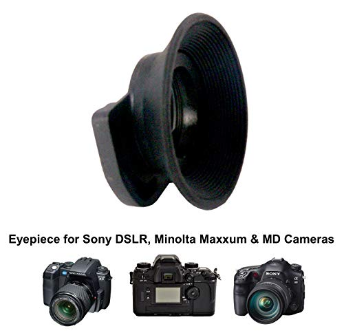 ZUMA Eye Piece for All Sony DSLR, MINOLTA MAXXUM & MD Cameras