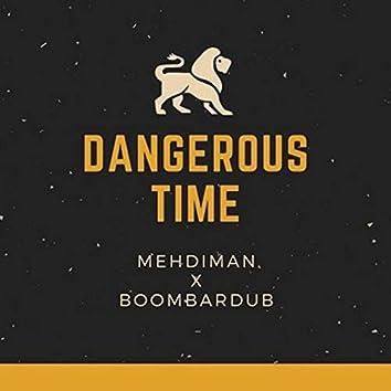 Dangerous Time (feat. Boombardub)