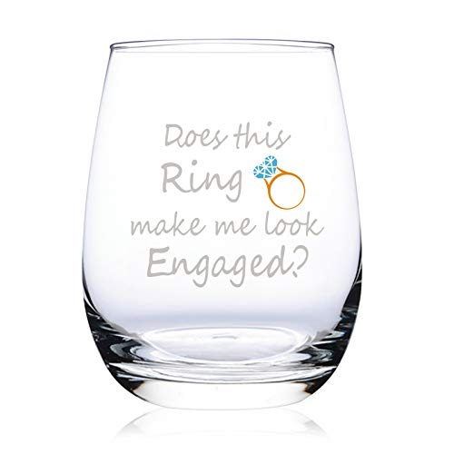 Does This Ring Make Me Look Engaged, Wine Glass Funny Engagement Gifts for Women Wedding Gift Idea for Bride, Great Gift for Fiancee, Bridal Shower Gifts, 15oz Funny Stemless Wine Glasses for Friends
