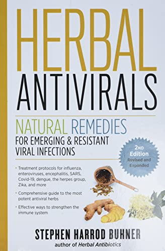 Compare Textbook Prices for Herbal Antivirals, : Natural Remedies for Emerging & Resistant Viral Infections Expanded Edition ISBN 9781635864175 by Buhner, Stephen Harrod
