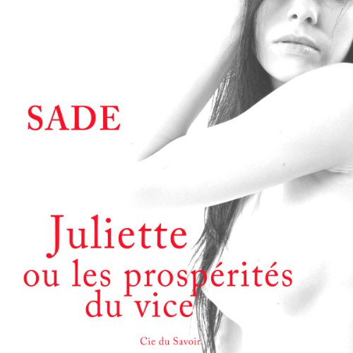 Couverture de Juliette ou les prospérités du vice