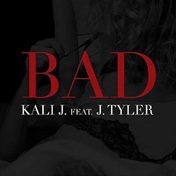 Bad (feat. J. Tyler)