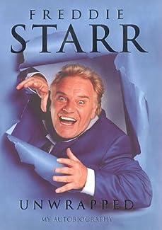 Freddie Starr - Unwrapped: My Autobiography