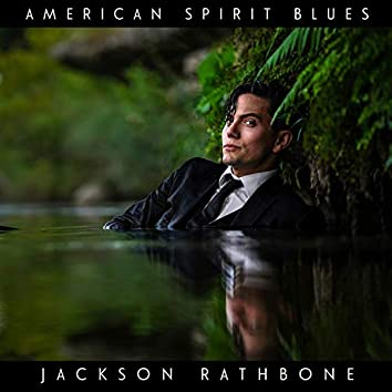 American Spirit Blues