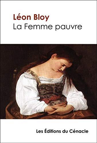 La Femme pauvre (édition de référence) (La Caverne des introuvables)