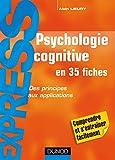 Psychologie cognitive - Des principes aux applications